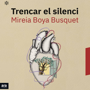 Llibre 'Trencar el silenci' de Mireia Boya Busquet