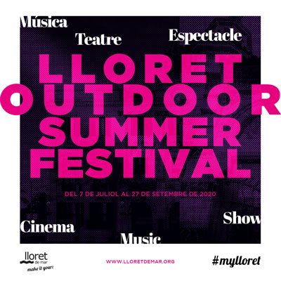 Lloret Outdoor Summer Festival, Lloret de Mar, 2020