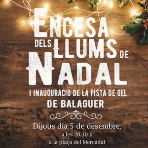Encesa de les llums de Nadal a Balaguer, 2019