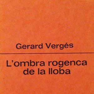 Llibre 'L'ombra rogenca de la lloba' - Gerard Vergés
