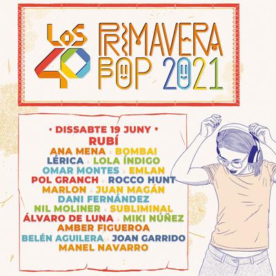 Los40 Primavera Pop - Rubí 2021