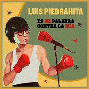 Espectacle 'Es mi palabra contra la mía' de Luis Piedrahita