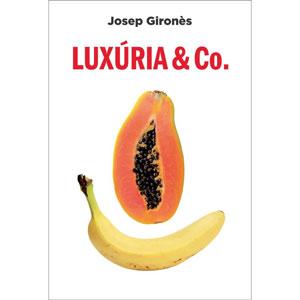Llibre 'Luxúria & Co.' - Josep Gironès