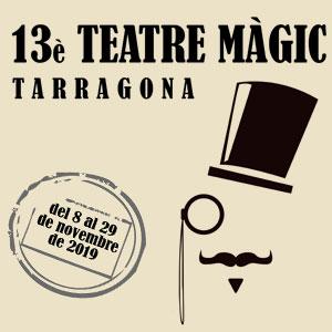 13a edició del Festival Teatre Màgic de Tarragona, 2019