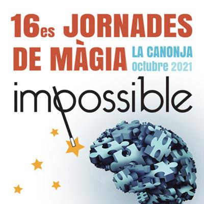 16è Festival de Màgia 'Impossible', La Canonja, 2021