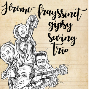 Jérômme Frayssinet Gipsy Swing Trio