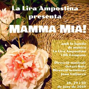 Espectacle 'Mamma Mia' - La Lira Ampostina 2019