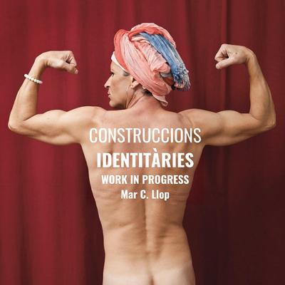 Exposició 'Construccions identitàries. Work in progress' de Mar C. Llop
