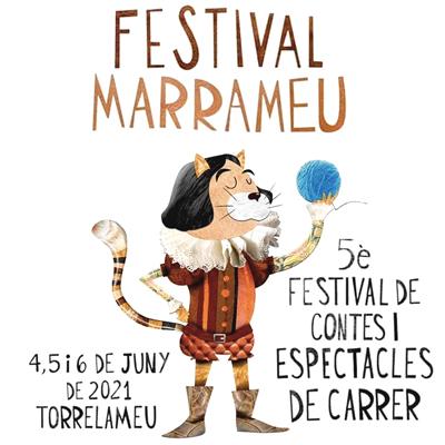 Marrameu, Festival de contes i espectacles de carrer, Torrelameu, 2021