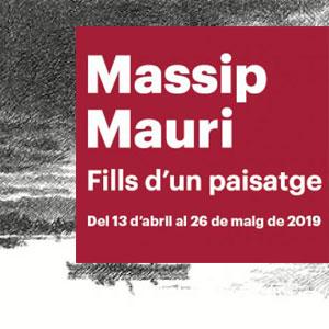 Exposició 'Massip, Mauri, fills d'un paisatge' - Tortosa 2019