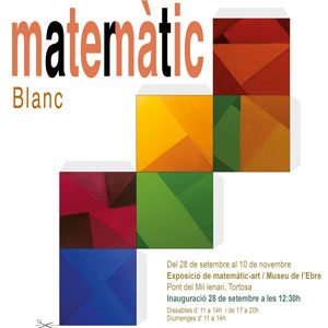 Exposició 'matemàtic Blanc' - Museu de l'Ebre