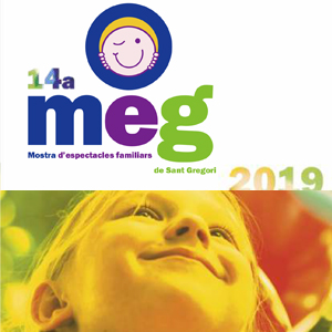 14a edició del MEG, la Mostra d'Espectacles Familiars a Sant Gregori, 2019