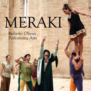 Espectacle 'Meraki' - Roberto Olivan