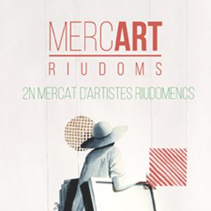 2a edició del MercArt, el Mercat d'Artistes de Riudoms, 2019