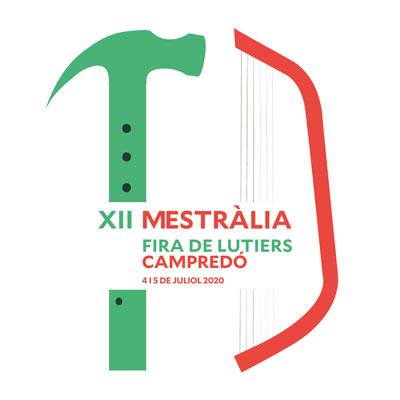 XII Mestràlia. Fira de Lutiers - Campredó 2020