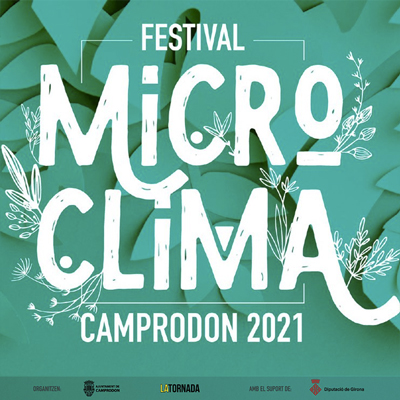 Festival Microclima, Camprodon, 2021