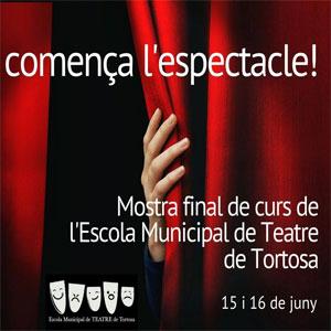 Mostra final de curs - Escola Municipal de Teatre de Tortosa 2019