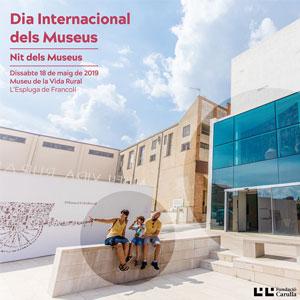 Dia Internacional dels Museus al Museu de la Vida Rural, 2019