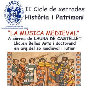 Xerrada 'La música medieval' amb Laura de Castellet - Comú de Particulars 2019
