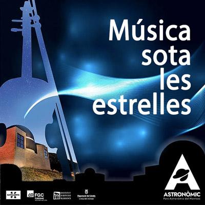 Música Sota les Estrelles, Parc Astronòmic del Montsec, Àger, 2021