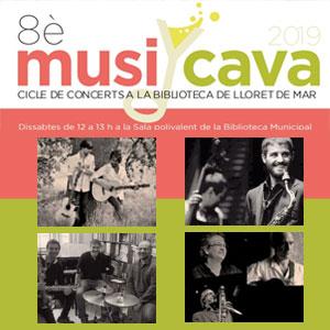 8è MusiCava a Lloret de Mar, 2019