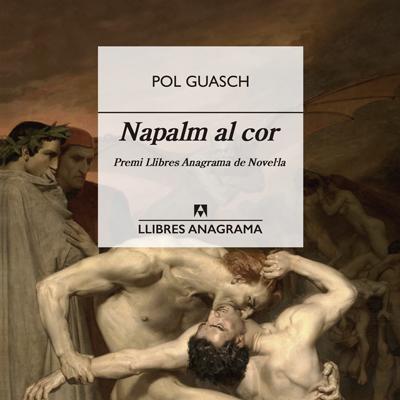 Llibre 'Napalm al cor', de Pol Guasch