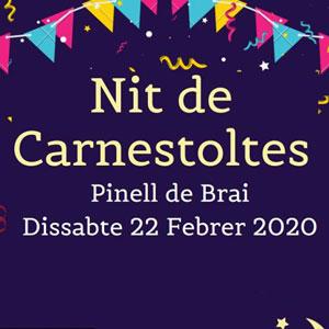 Nit de Carnestoltes - El Pinell de Brai 2020