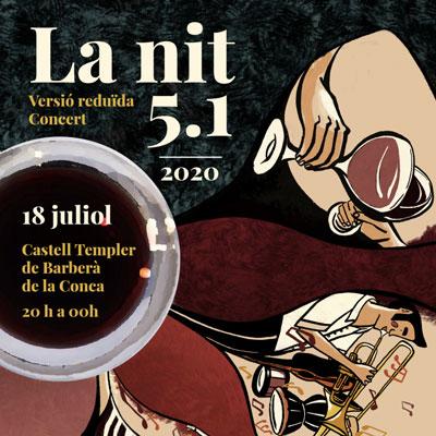 La Nit 5.1, la Conca 5.1, Barberà de la conca, 2020