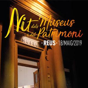 Nit dels Museus a Reus, 2019