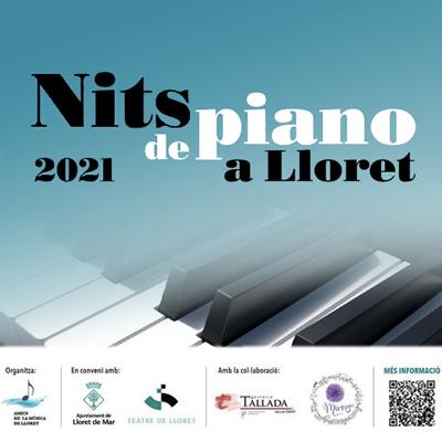 Cicle Nits de Piano a Lloret de Mar, 2021