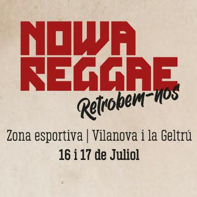Nowa Reggae - Vilanova i la Geltrú 2021