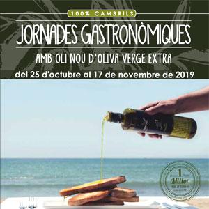 Jornades Gastronòmiques amb Oli Nou d'Oliva Verge Extra a Cambrils, 2019
