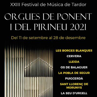 XXIII Festival de Música de Tardor 'Orgues de Ponent i del Pirineu' - 2021