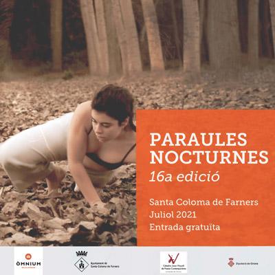 Paraules Nocturnes, Santa Coloma de Farners, 2021