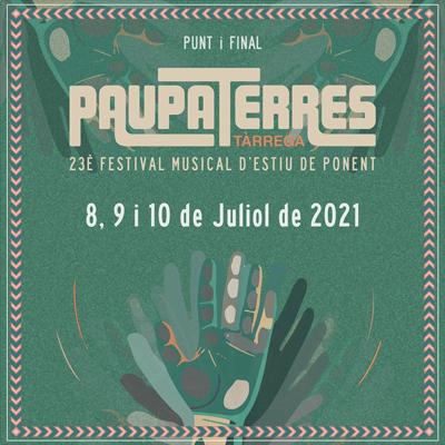 Festival Paupaterres, Tàrrega, 2021