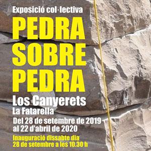 Exposició col·lectiva 'Pedra sobre pedra' - La Fatarella 2019