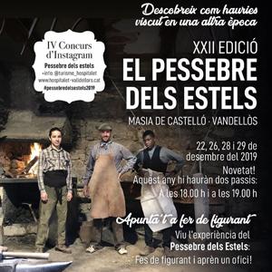 XXII Pessebre dels Estels, Pessebre dels Estels, Masia de Castelló, Vandellòs i l'Hospitalet de l'Infant, 2019