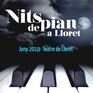 Nits de Piano a Lloret de Mar, 2019