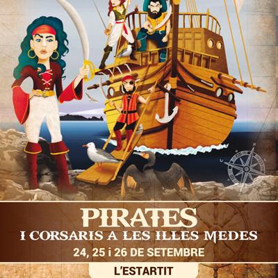 Pirates i Corsaris a les Illes Medes - L'Estartit 2021