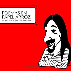 Llibre 'Poemas en papel arroz' de Jon Gras