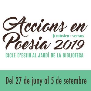 Cicle 'Accions en poesia' al Jardí de la Biblioteca, Vila-seca, 2019