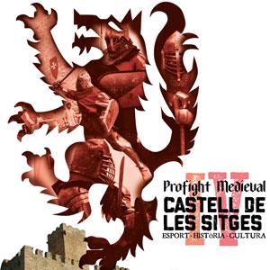 IV Profight Medieval, el combat medieval esportiu al Castell de Les Sitges