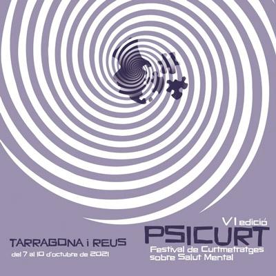 Psicurt, Festival de Curtmetratges sobre salut mental, Tarragona, Reus, 2021