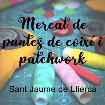 Mercat de puntes de coixí i patchwork a Sant Jaume de Llierca, 2020