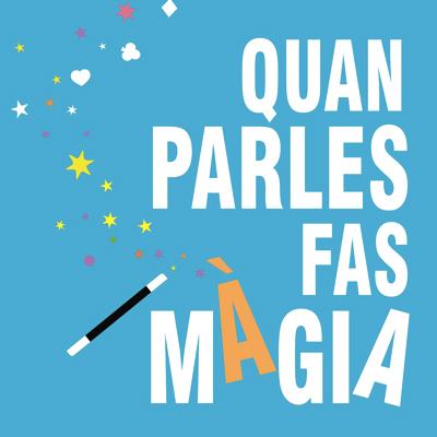 Exposició 'Quan parles fas màgia' de Voluntariat per la Llengua, 2020