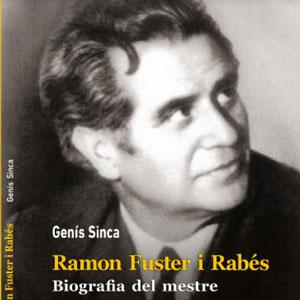 Llibre 'Ramon Fuster i Rabés' de Genís Sinca