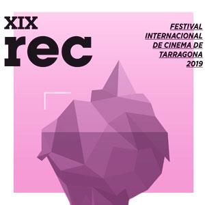 REC, Festival Internacional de Cinema de Tarragona, 2019