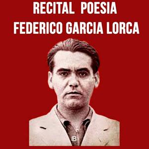 Recital de poesia de Federico García Lorca - Amposta 2019
