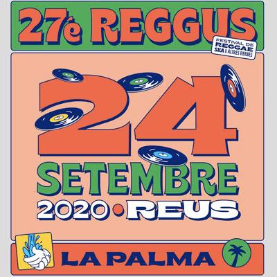 27è Festival Reggus, Reus, 2020