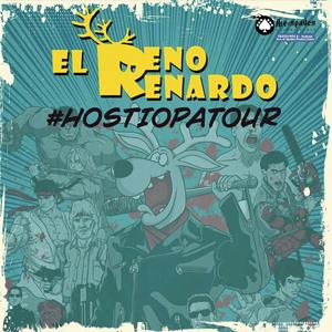 Reno Renardo 'Hostiopatía', Hostiopatour, Gira